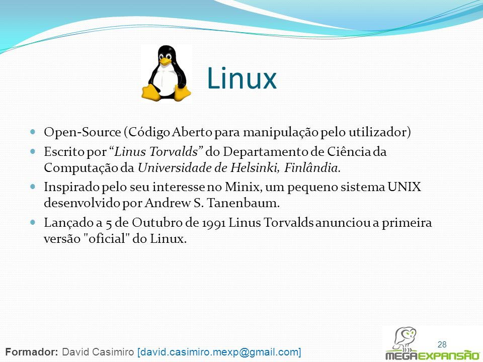 Linux Open-Source (Código Aberto para manipulação pelo utilizador)