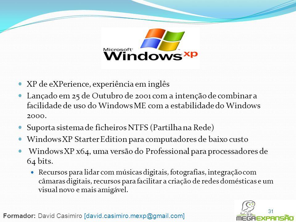 XP de eXPerience, experiência em inglês