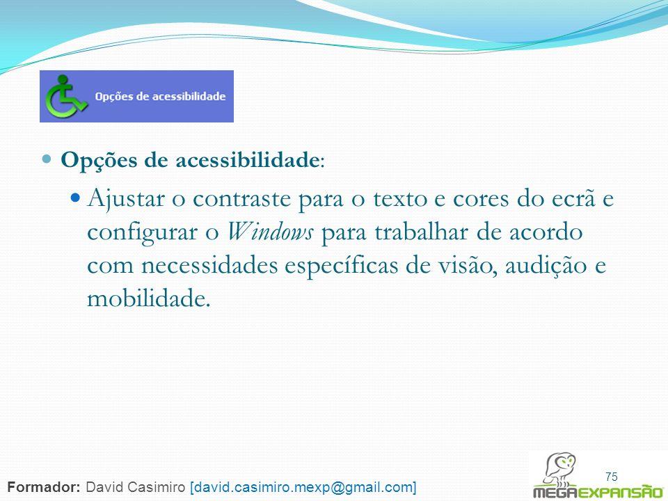 Opções de acessibilidade: