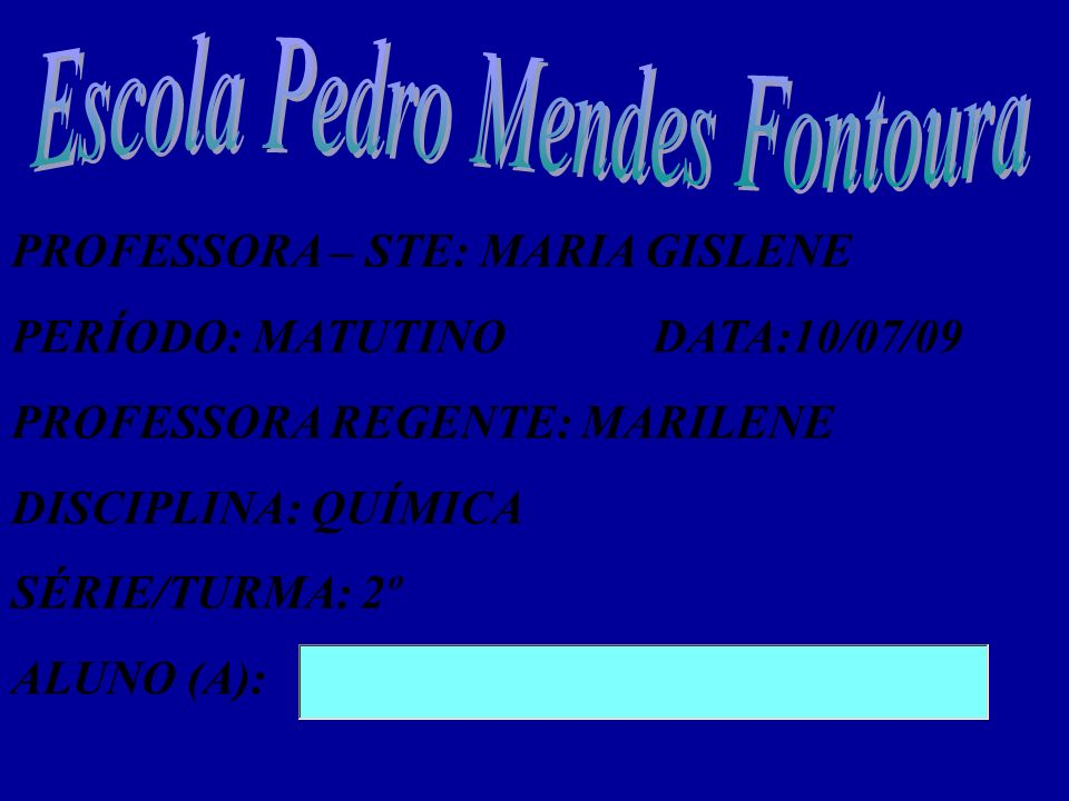 Escola Pedro Mendes Fontoura