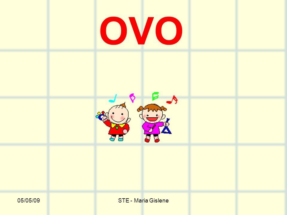 OVO 05/05/09 STE - Maria Gislene