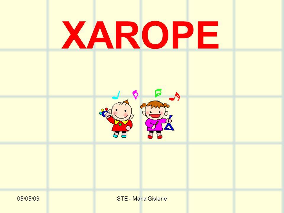 XAROPE 05/05/09 STE - Maria Gislene