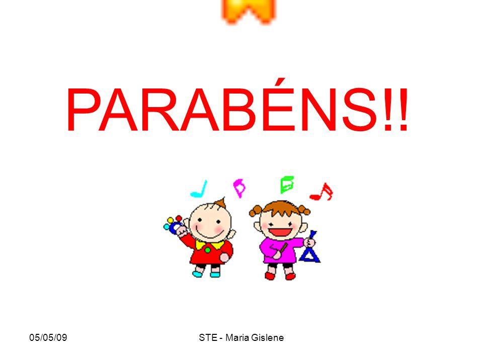 PARABÉNS!! 05/05/09 STE - Maria Gislene