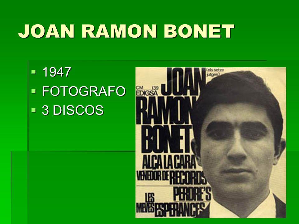 JOAN RAMON BONET 1947 FOTOGRAFO 3 DISCOS