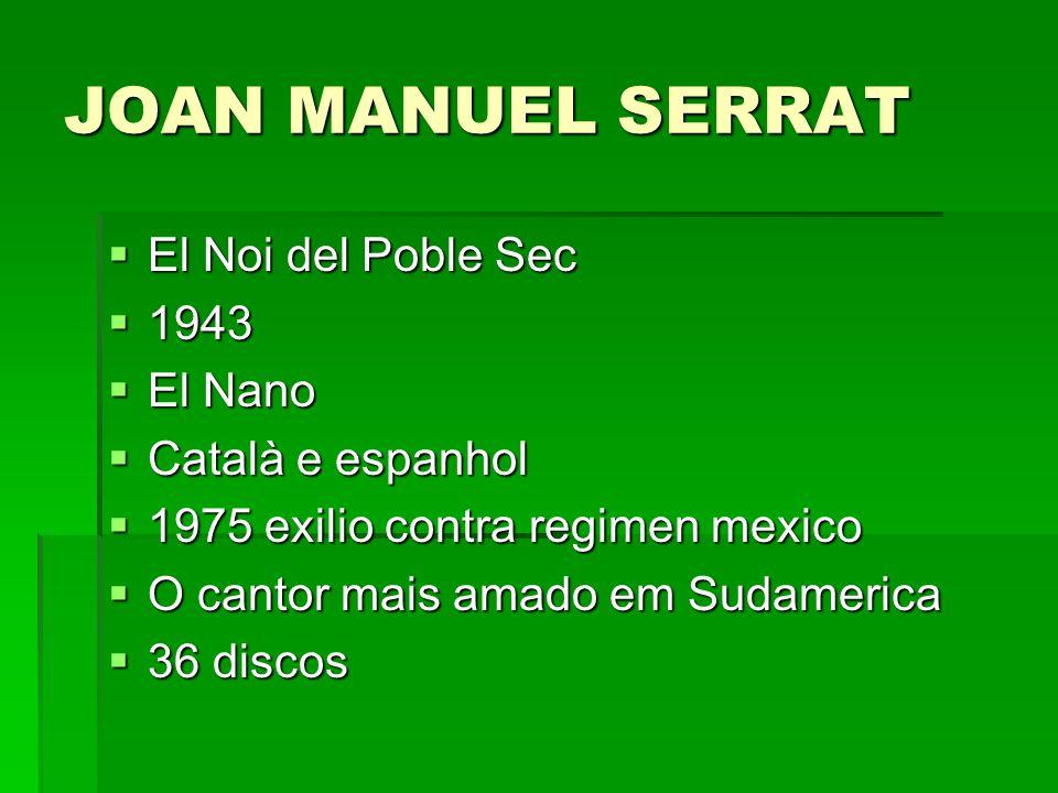 JOAN MANUEL SERRAT El Noi del Poble Sec 1943 El Nano Català e espanhol