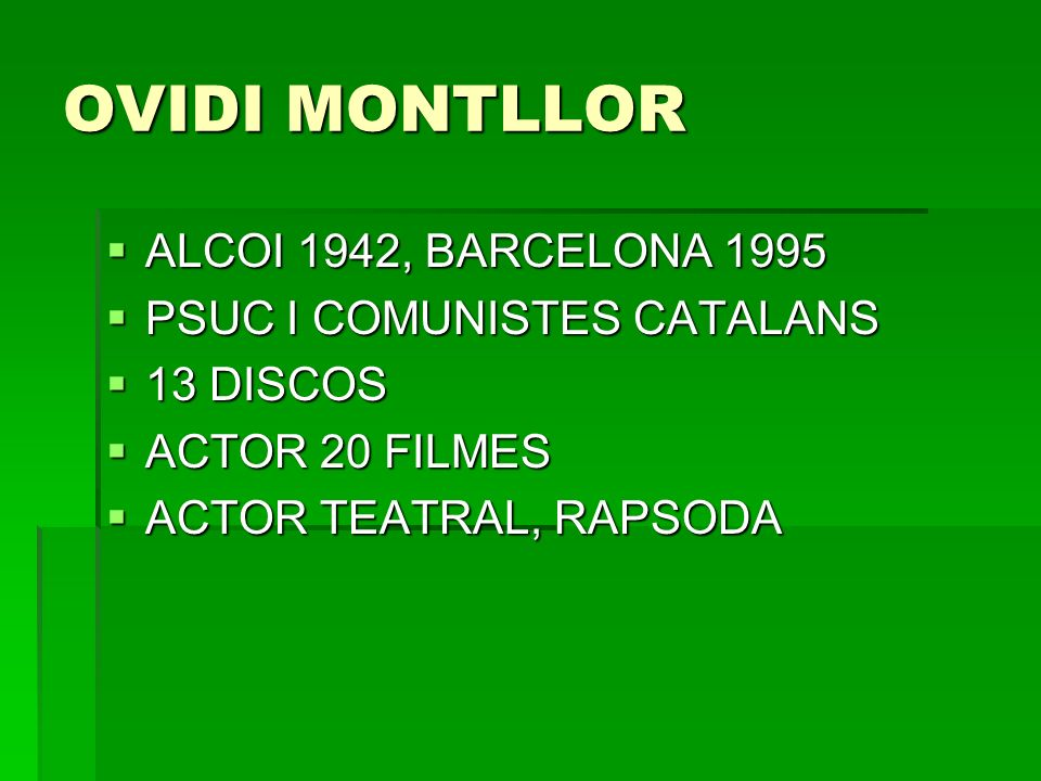 OVIDI MONTLLOR ALCOI 1942, BARCELONA 1995 PSUC I COMUNISTES CATALANS
