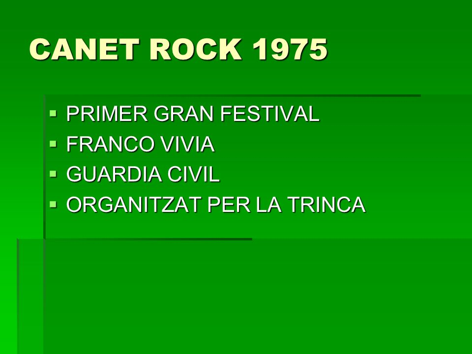 CANET ROCK 1975 PRIMER GRAN FESTIVAL FRANCO VIVIA GUARDIA CIVIL