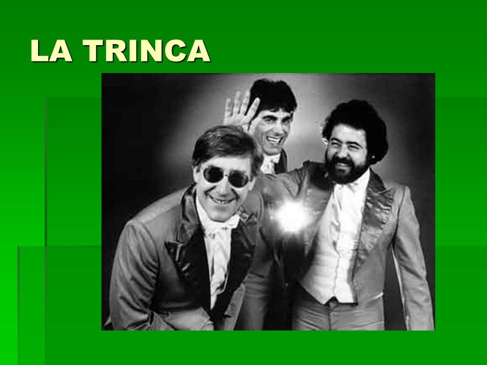 LA TRINCA