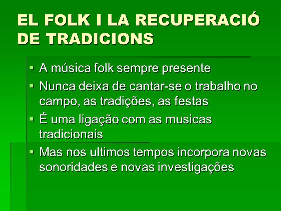 EL FOLK I LA RECUPERACIÓ DE TRADICIONS