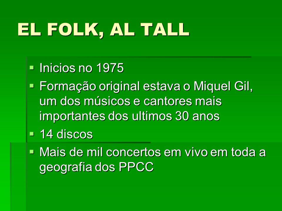 EL FOLK, AL TALL Inicios no 1975