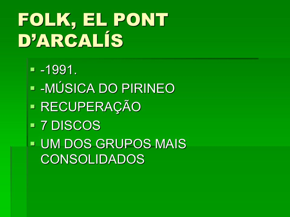 FOLK, EL PONT D'ARCALÍS -1991. -MÚSICA DO PIRINEO RECUPERAÇÃO 7 DISCOS