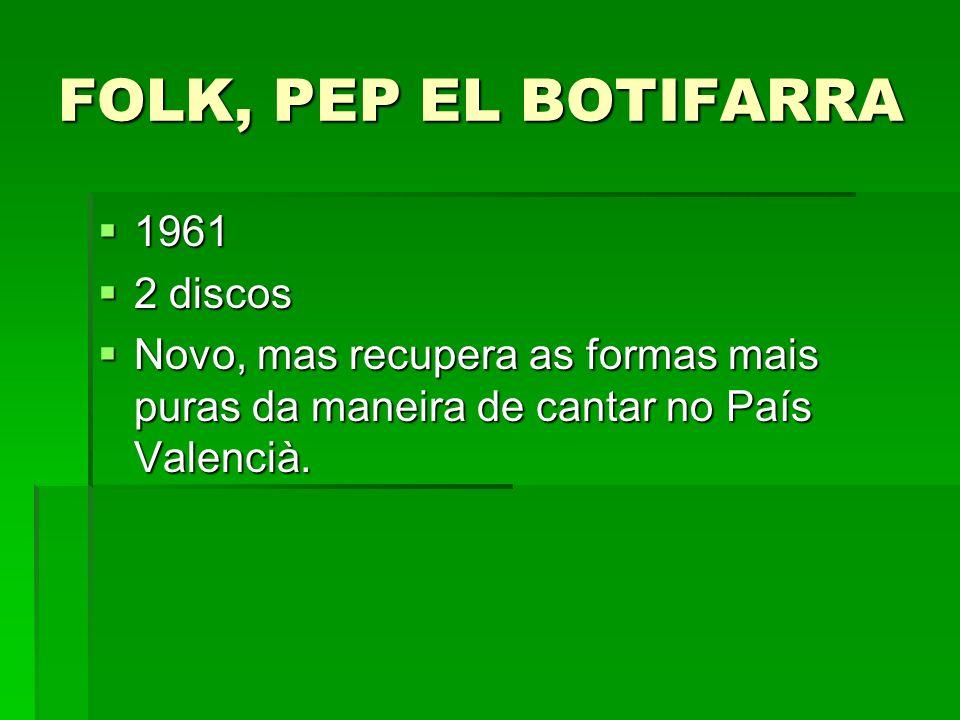 FOLK, PEP EL BOTIFARRA 1961 2 discos