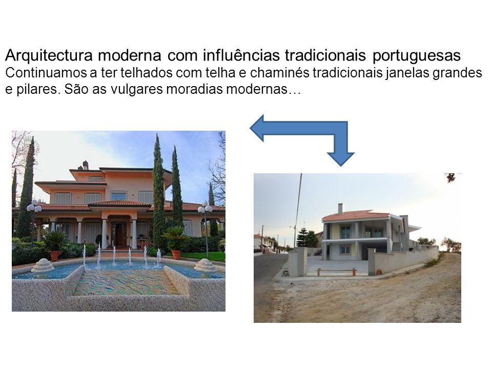 Arquitectura moderna com influências tradicionais portuguesas