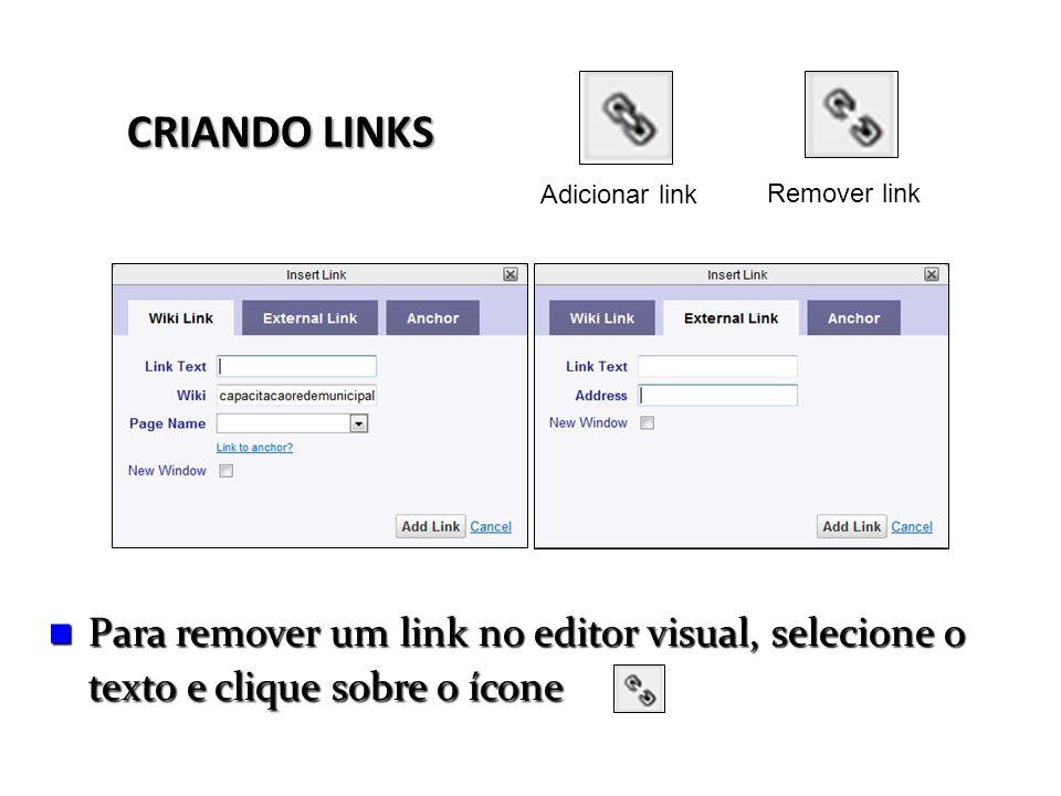 Adicionar link Remover link. CRIANDO LINKS.