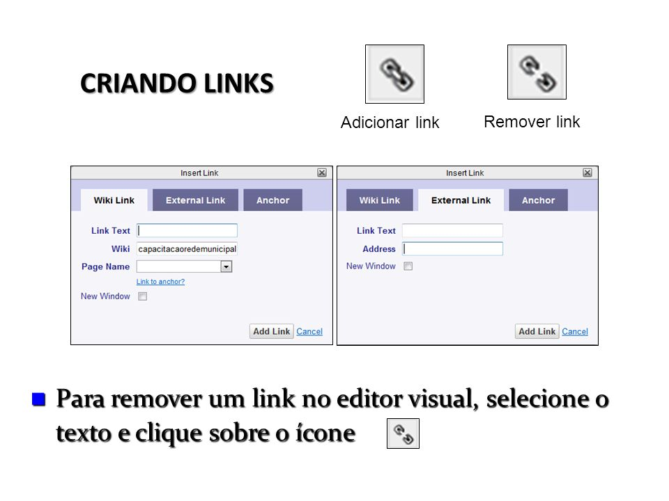 Adicionar linkRemover link.CRIANDO LINKS.