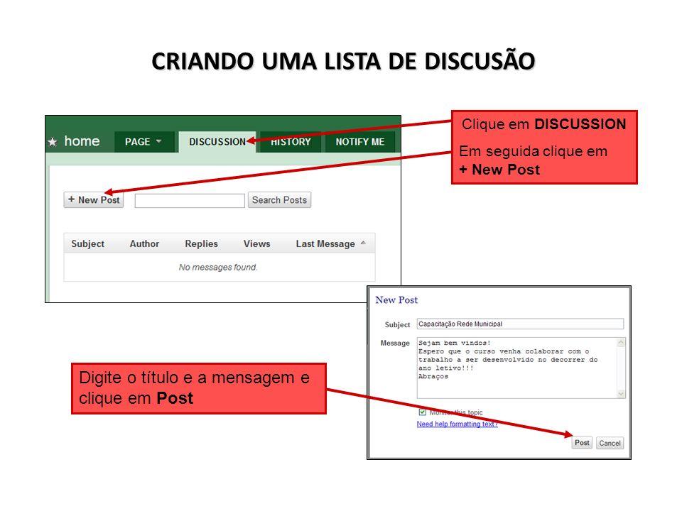 CRIANDO UMA LISTA DE DISCUSÃO