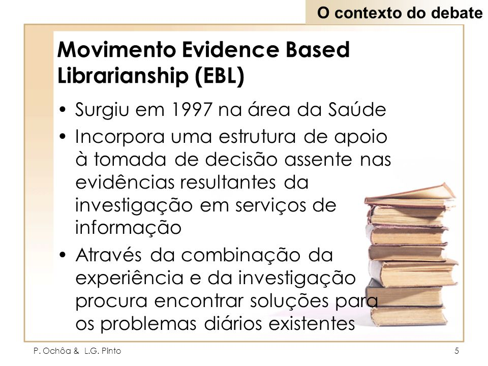 Movimento Evidence Based Librarianship (EBL)