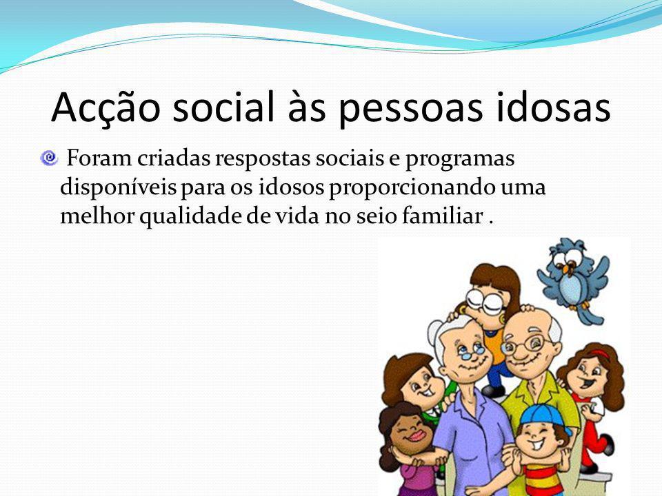 Acção social às pessoas idosas