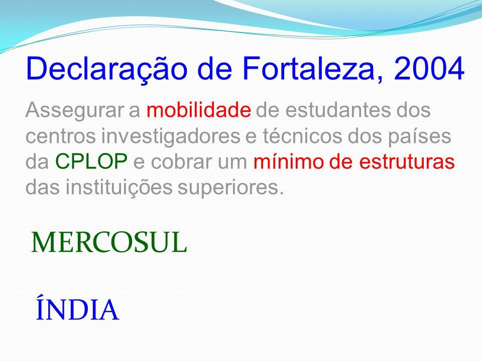 Declaração de Fortaleza, 2004
