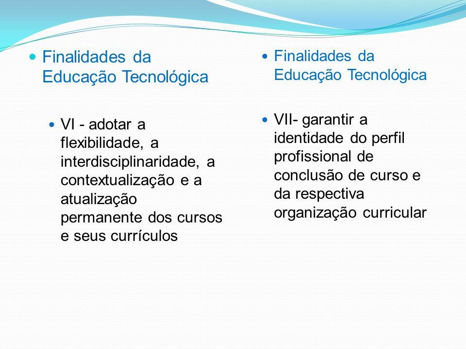 Finalidades da Educação Tecnológica
