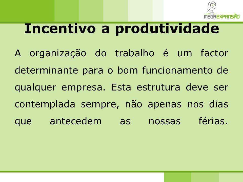 Incentivo a produtividade