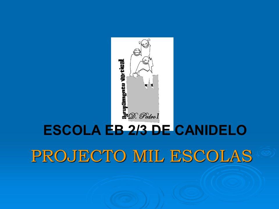 ESCOLA EB 2/3 DE CANIDELO PROJECTO MIL ESCOLAS