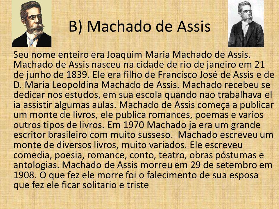 B) Machado de Assis