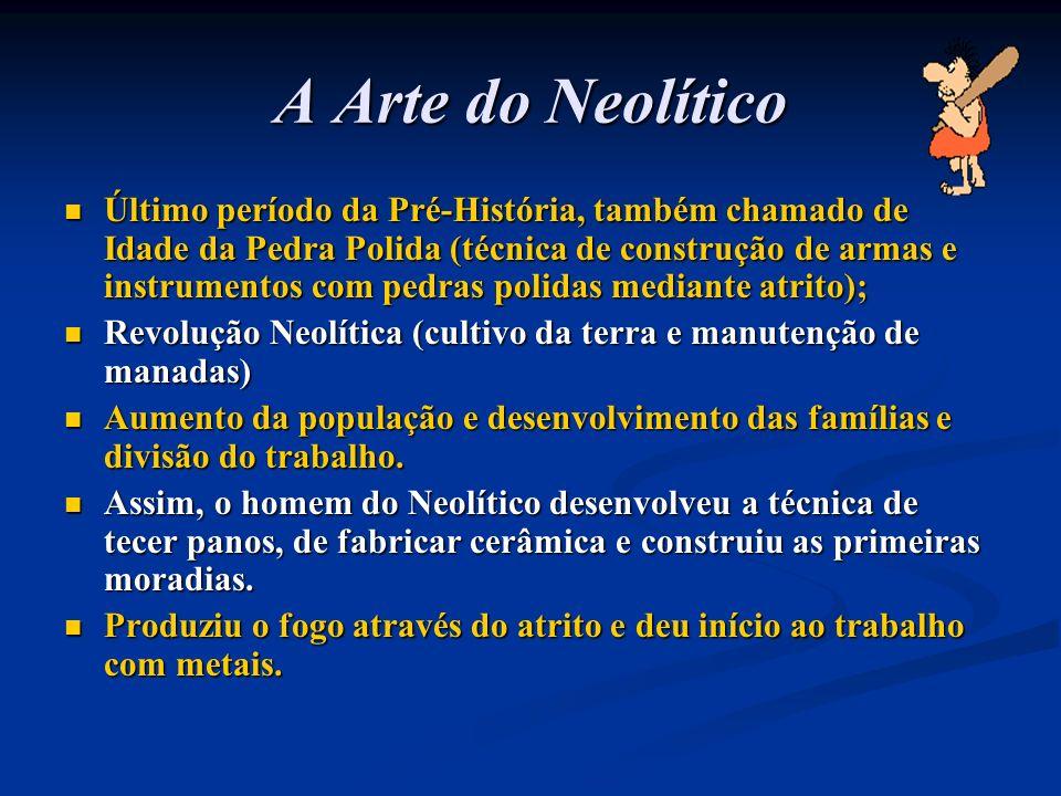 A Arte do Neolítico