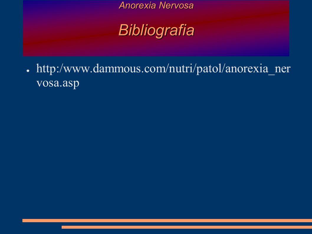 Anorexia Nervosa Bibliografia