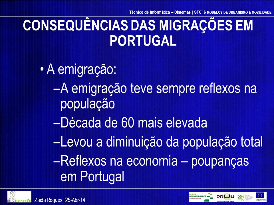 CONSEQUÊNCIAS DAS MIGRAÇÕES EM PORTUGAL