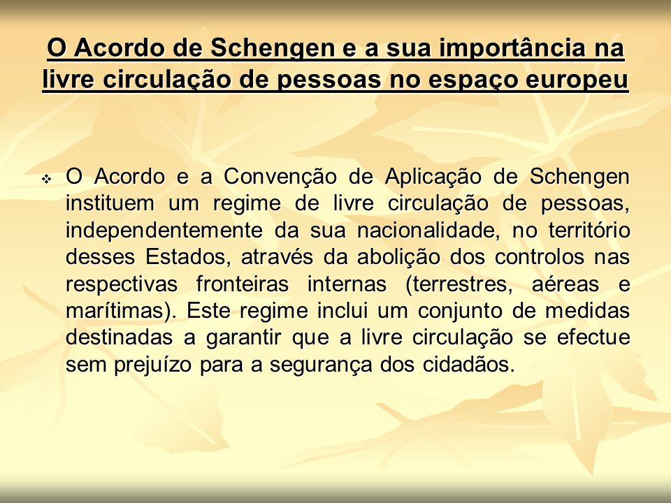 O Acordo de Schengen e a sua importância na livre circulação de pessoas no espaço europeu