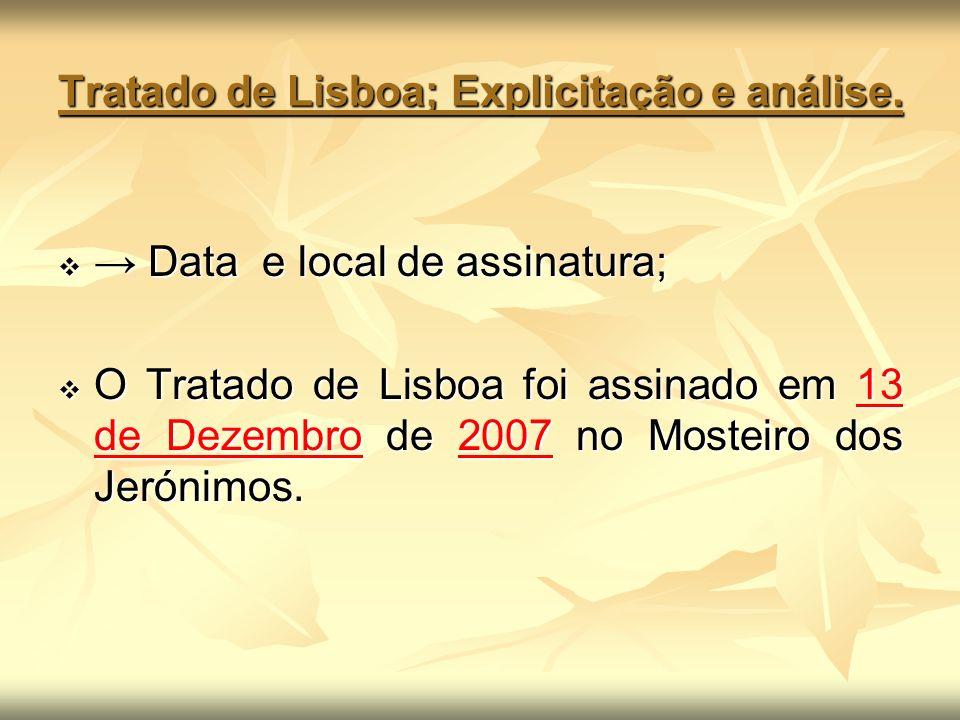 Tratado de Lisboa; Explicitação e análise.