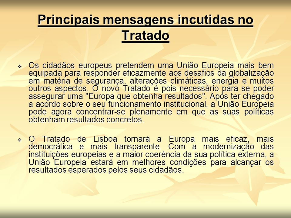 Principais mensagens incutidas no Tratado