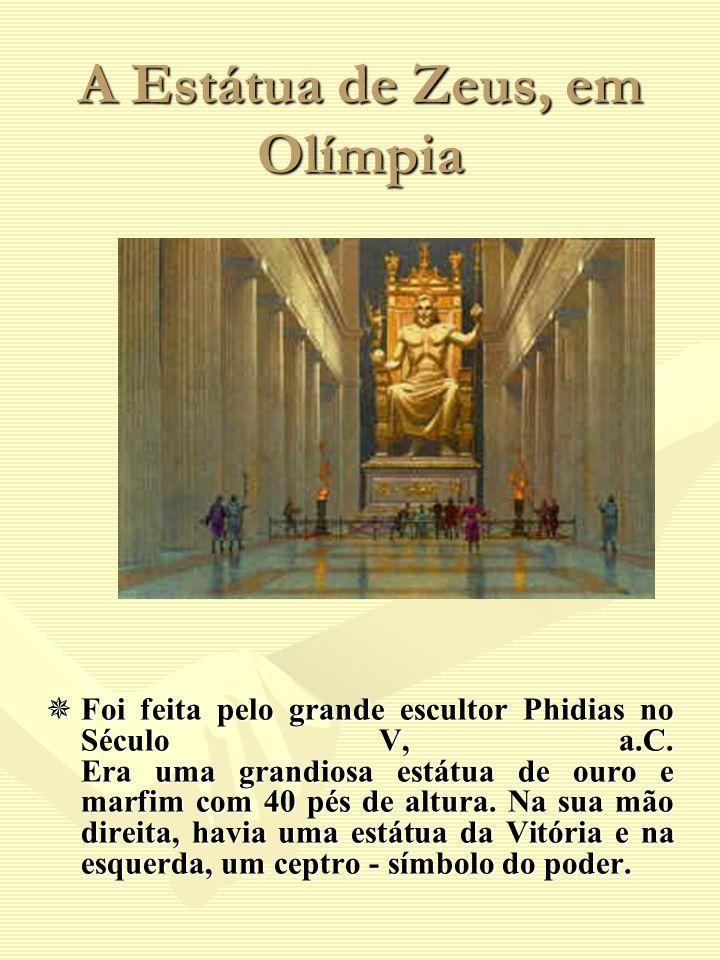 A Estátua de Zeus, em Olímpia