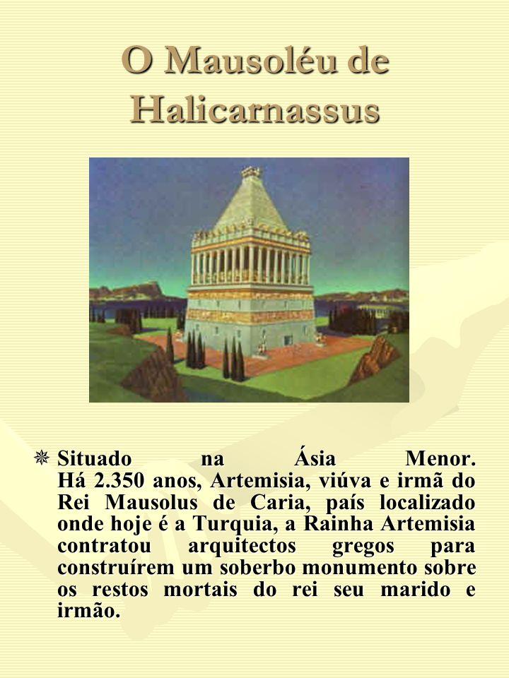 O Mausoléu de Halicarnassus