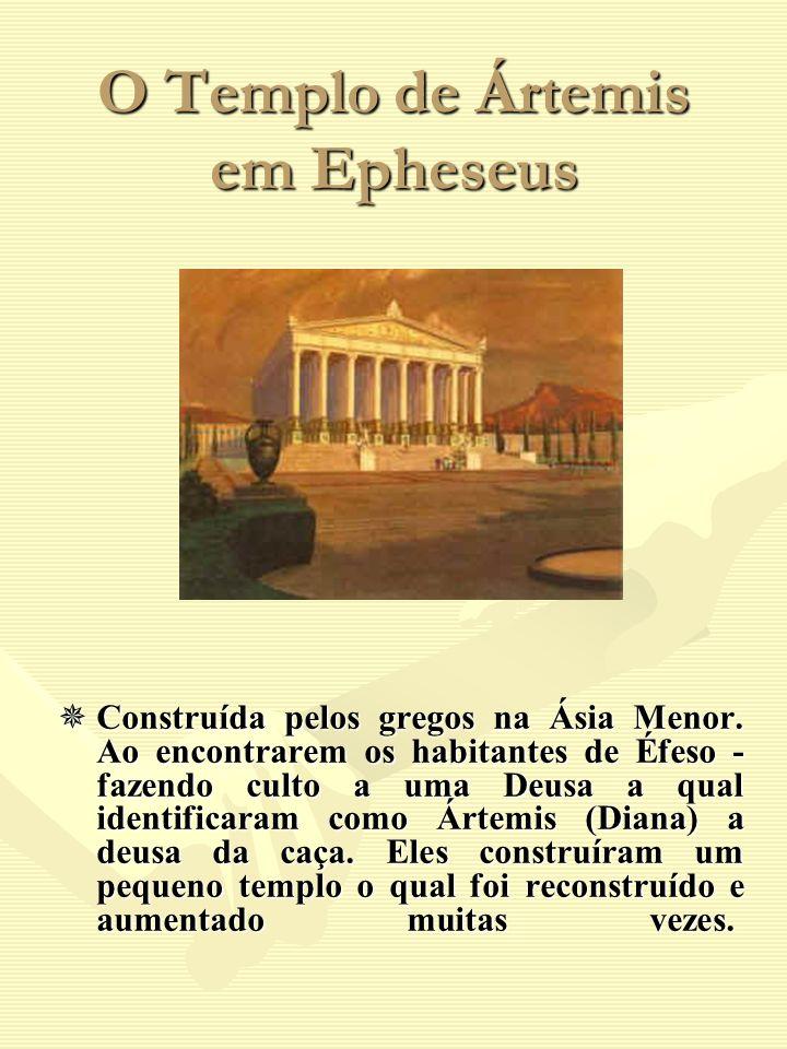 O Templo de Ártemis em Epheseus