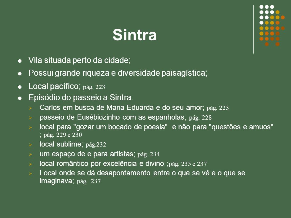 Sintra Vila situada perto da cidade;