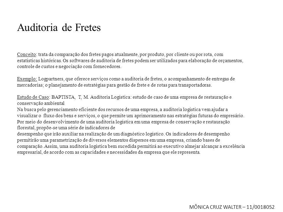 Auditoria de Fretes MÔNICA CRUZ WALTER – 11/0018052