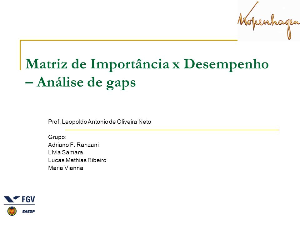 Matriz de Importância x Desempenho – Análise de gaps
