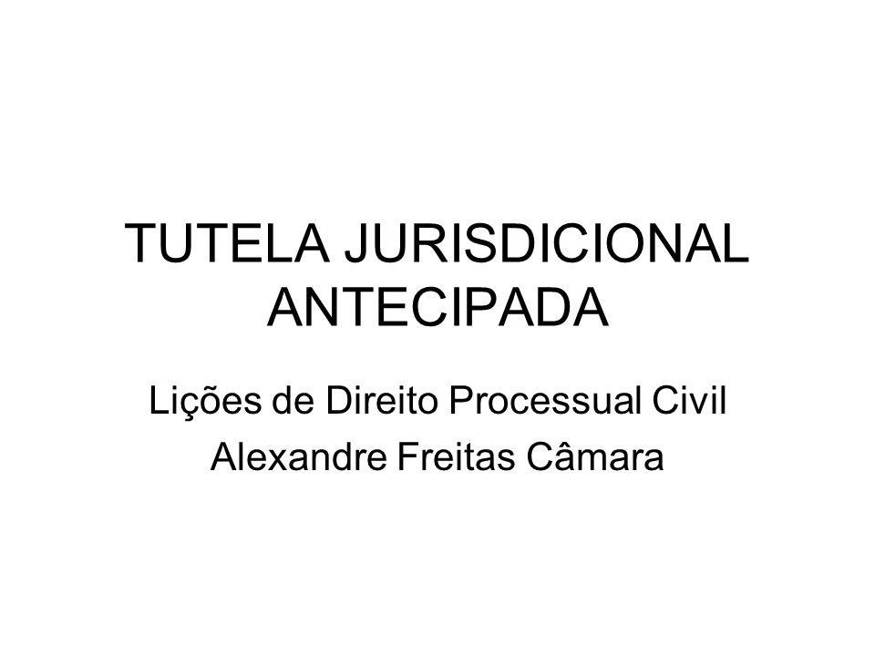 TUTELA JURISDICIONAL ANTECIPADA