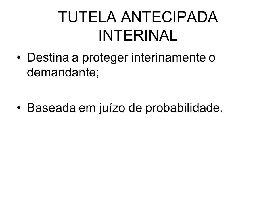 TUTELA ANTECIPADA INTERINAL