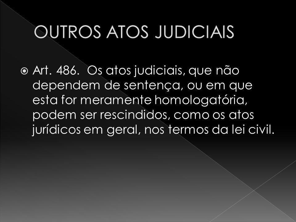 OUTROS ATOS JUDICIAIS