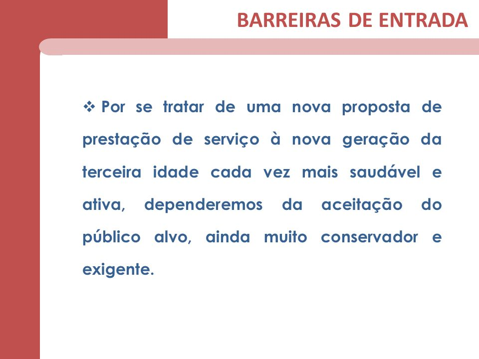 BARREIRAS DE ENTRADA