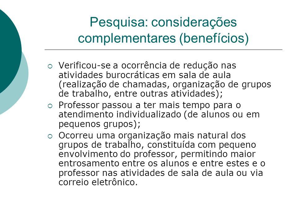 Pesquisa: considerações complementares (benefícios)