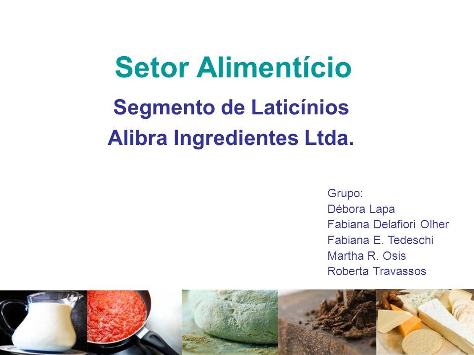 Segmento de Laticínios Alibra Ingredientes Ltda.