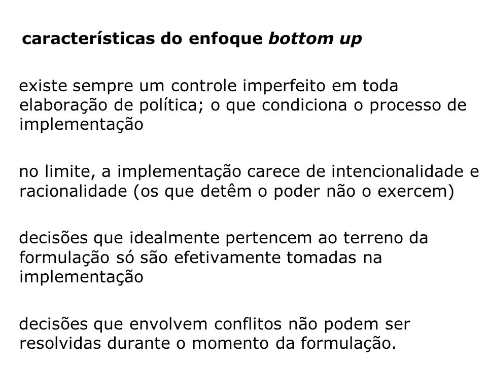 características do enfoque bottom up