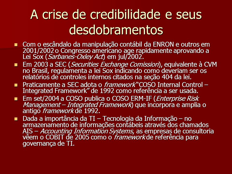 A crise de credibilidade e seus desdobramentos
