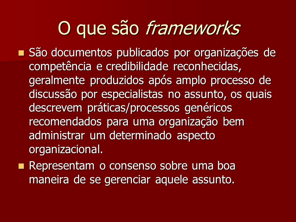 O que são frameworks
