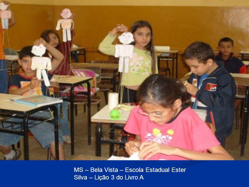 MS – Bela Vista – Escola Estadual Ester Silva – Lição 3 do Livro A