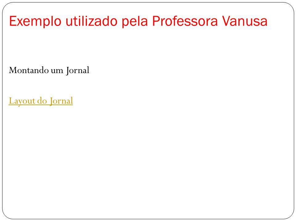 Exemplo utilizado pela Professora Vanusa